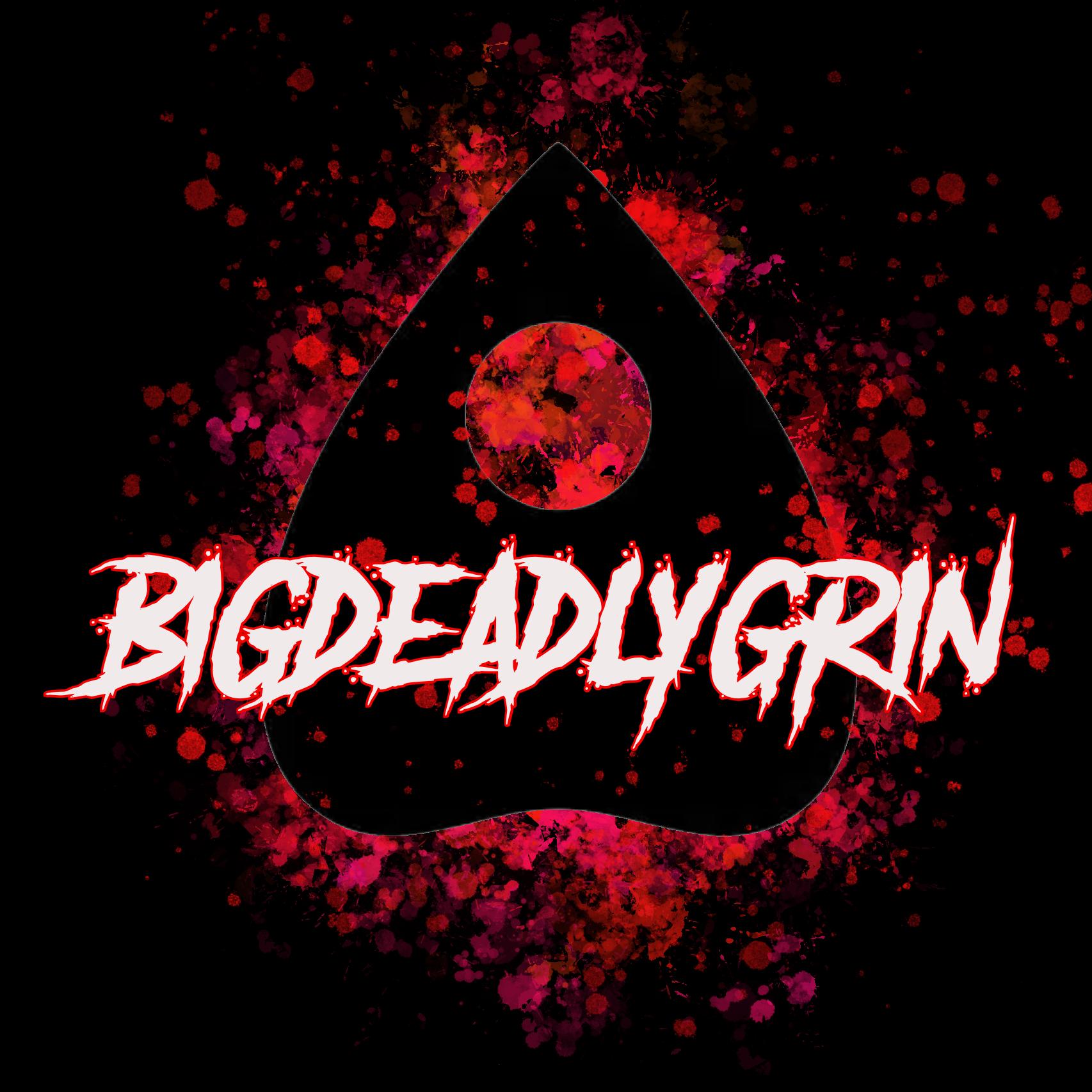 bigDEADLYgrin