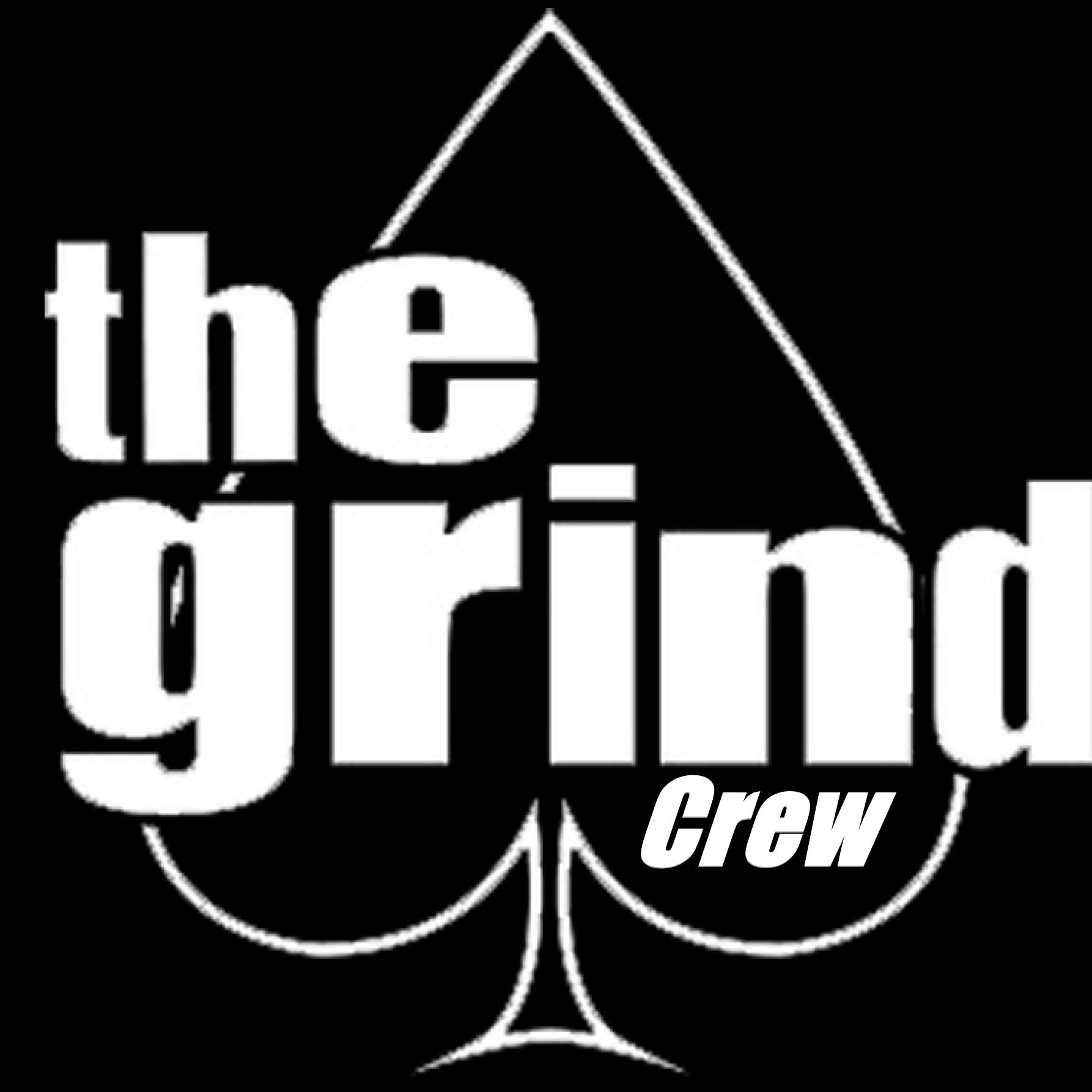 The Grind Crew
