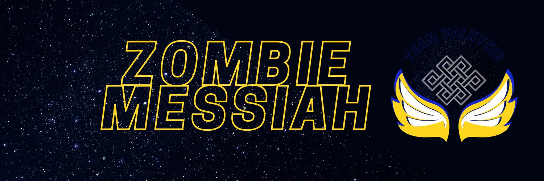 ZombieMessiah